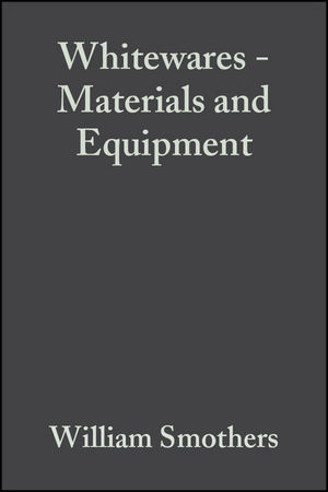 Whitewares - Materials and Equipment: A Collection of Papers Presented at the 1980 Fall Meeting and 83rd Annual Meeting, Volume 2, Issue 9/10