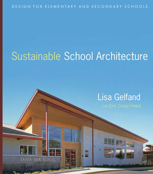 Sustainable School Architecture Design For Elementary And Secondary Schools