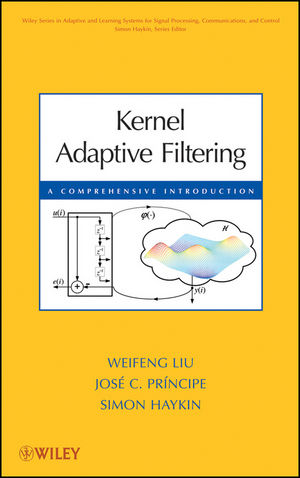 Kernel Adaptive Filtering: A Comprehensive Introduction (0470447532) cover image