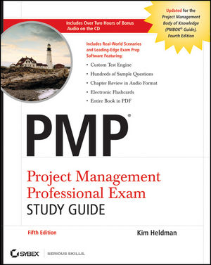 PMP Project Management Professional Exam Study Guide, 5th Edition