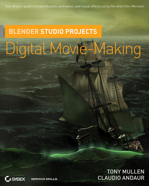 Blender Studio Projects: Digital Movie-Making (0470543132) cover image