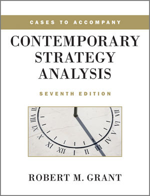 Cases to Accompany Contemporary Strategy Analysis, 7th Edition