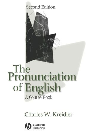 The Pronunciation of English: A Course Book, 2nd Edition (0470759232) cover image