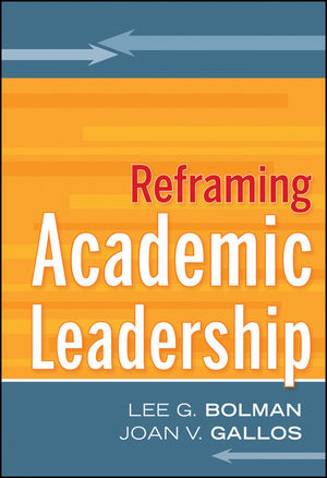 Reframing Academic Leadership (0470929332) cover image