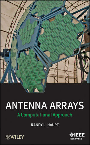 Antenna Arrays: A Computational Approach (0470937432) cover image
