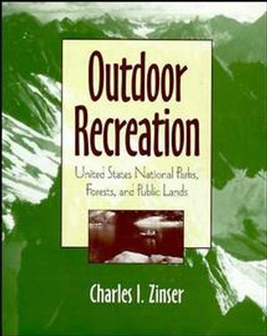 Outdoor Recreation: United States National Parks, Forests, and Public Lands (0471053732) cover image
