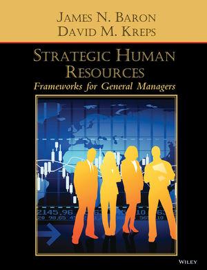 Strategic Human Resources: Frameworks for General Managers