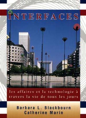 Interfaces: les affaires et la technologie à travers la vie de tous les jours