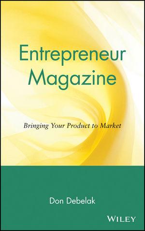 Entrepreneur Magazine: Bringing Your Product to Market