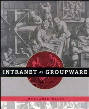 Intranet as Groupware
