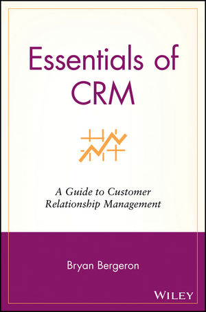 Essentials of CRM: A Guide to Customer Relationship Management (0471206032) cover image