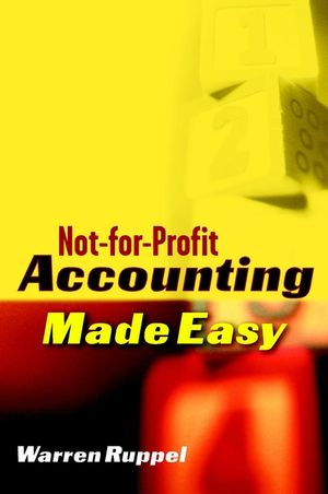 Not-for-Profit Accounting Made Easy (0471271632) cover image
