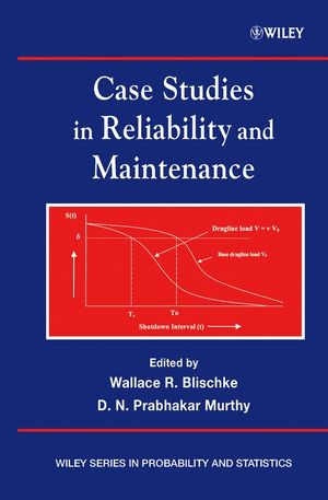 Case Studies in Reliability and Maintenance (0471458732) cover image