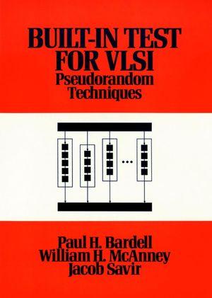 Built In Test for VLSI: Pseudorandom Techniques