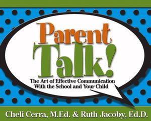 Parent Talk!: The Art of Effective Communication With the School and Your Child (0471733032) cover image