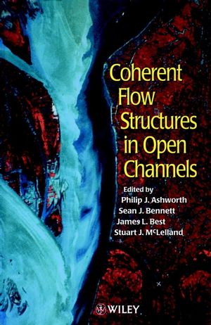 Coherent Flow Structures in Open Channels (0471957232) cover image