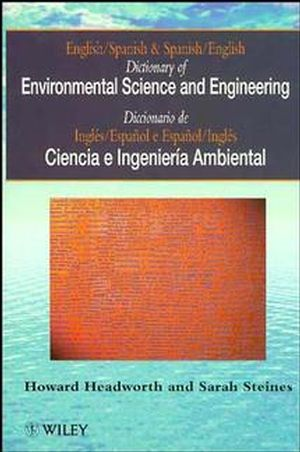 Dictionary of Environmental Science and Engineering: English-Spanish/Spanish-English