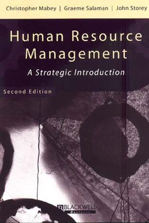 Human Resource Management: A Strategic Introduction, 2nd Edition
