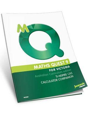 Maths Quest 9 For Victoria: TI-NSPIRE CAS Calculator Companion, Australian Curriculum Edition
