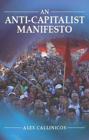 An Anti-Capitalist Manifesto (0745629032) cover image