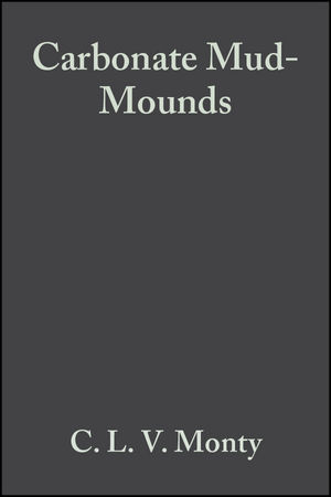 Carbonate Mud-Mounds: Their Origin and Evolution (Special Publication 23 of the IAS) (0865429332) cover image
