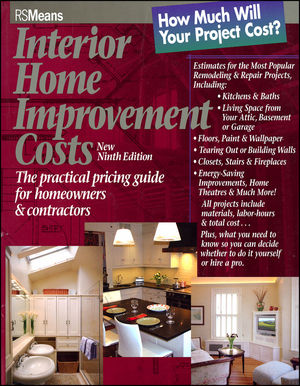 Interior Home Improvement Costs: The Practical Pricing Guide for Homeowners and Contractors, 9th Edition (0876297432) cover image