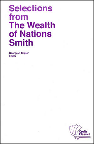 Selections from The Wealth of Nations (0882950932) cover image