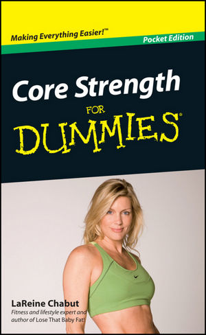 Core Strength For Dummies, Pocket Edition