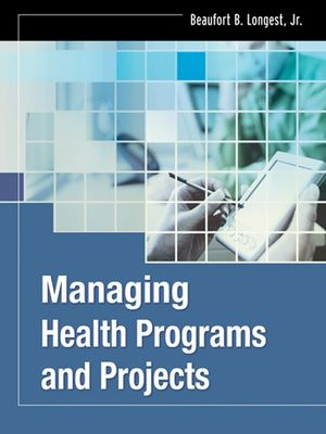 Managing Health Programs and Projects (1118076532) cover image