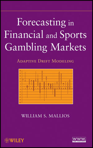 Forecasting in Financial and Sports Gambling Markets: Adaptive Drift Modeling (1118099532) cover image