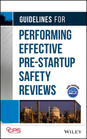 Guidelines for Performing Effective Pre-Startup Safety Reviews  (1118215532) cover image