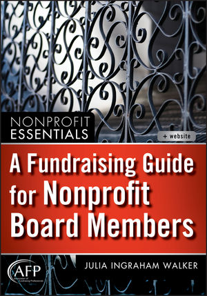 A Fundraising Guide for Nonprofit Board Members (1118236432) cover image