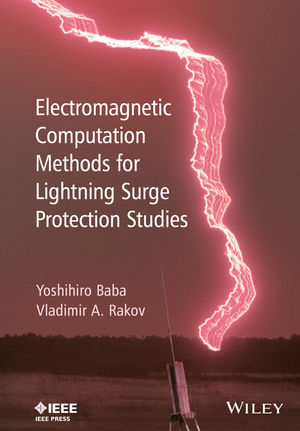 Electromagnetic Computation Methods for Lightning Surge Protection Studies (1118275632) cover image