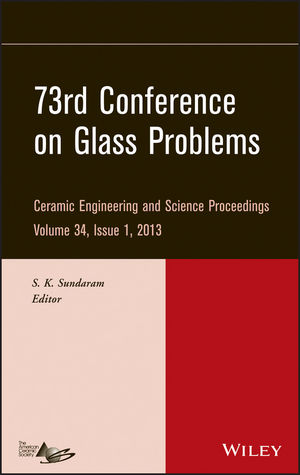 73rd Conference on Glass Problems: Ceramic Engineering and Science Proceedings, Volume 34, Issue 1 (1118686632) cover image