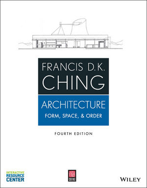 Architecture: Form, Space, and Order, 4th Edition (1118745132) cover image