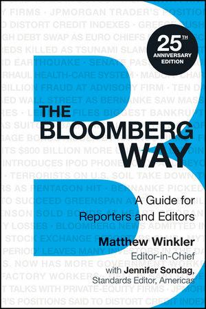 The Bloomberg Way: A Guide for Reporters and Editors, 13th Edition (1118842332) cover image