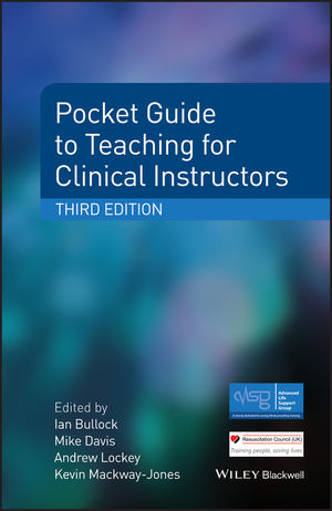 Pocket Guide to Teaching for Clinical Instructors, 3rd Edition (1118860632) cover image