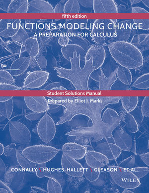 Student Solutions Manual to accompany Functions Modeling Change, 5th Edition