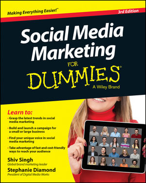 Social Media Marketing For Dummies, 3rd Edition