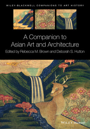 A Companion to Asian Art and Architecture (1119019532) cover image