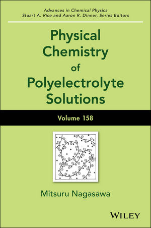Physical Chemistry of Polyelectrolyte Solutions, Volume 158 (1119057132) cover image