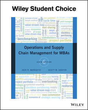 Operations and Supply Chain Management for MBAs, 6th Edition