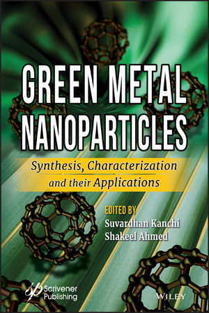 Green Metal Nanoparticles: Synthesis, Characterization and their Applications