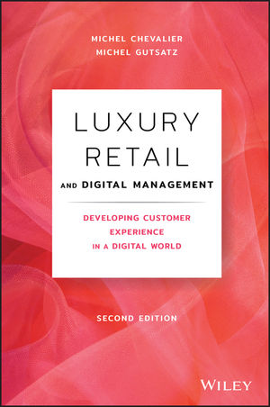 Luxury Retail and Digital Management, 2nd Edition
