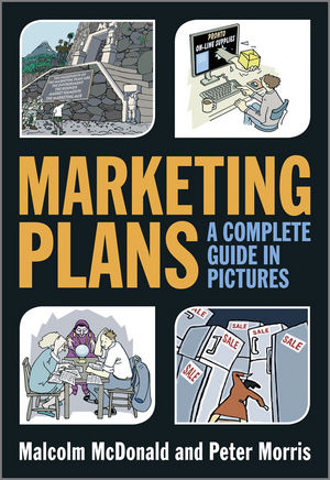 Marketing Plans: A Complete Guide in Pictures (1119943132) cover image