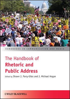 The Handbook of Rhetoric and Public Address