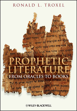 Prophetic Literature: From Oracles to Books (1444354132) cover image