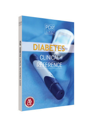PDR / AACE Diabetes Clinical <span class='search-highlight'>Reference</span>