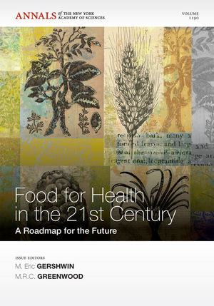 Foods for Health in the 21st Century: A Roadmap for the Future, Volume 1190