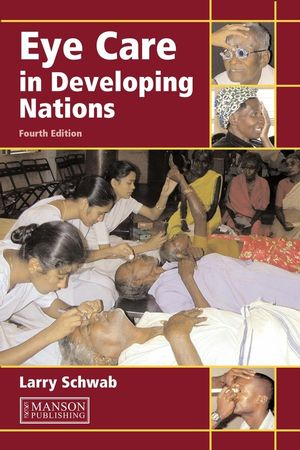 Eye Care in Developing Nations, Asian Edition